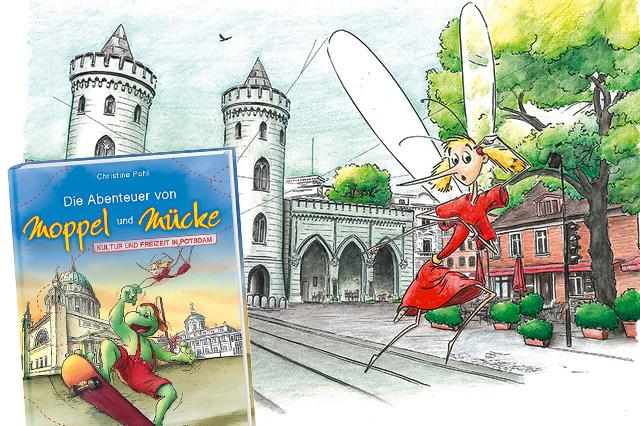 Die Abenteuer von Moppel und Mücke in Potsdam zu gewinnen!