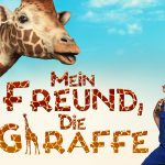 Ab 1. März 2018 im Kino: Mein Freund, die Giraffe